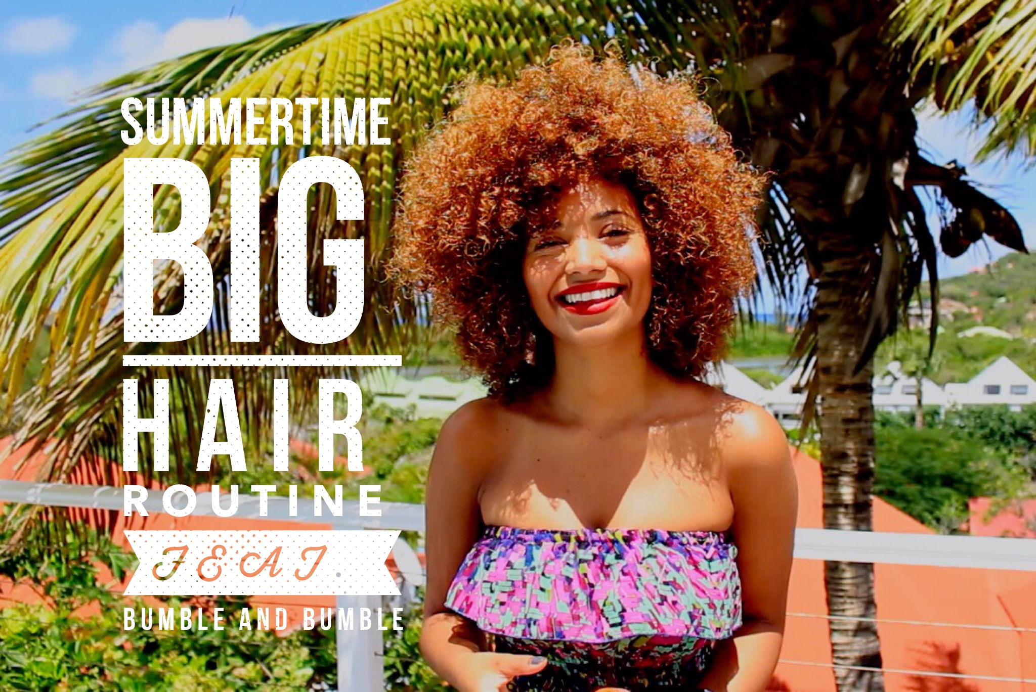 Summertime Big Hair Routube BANDB